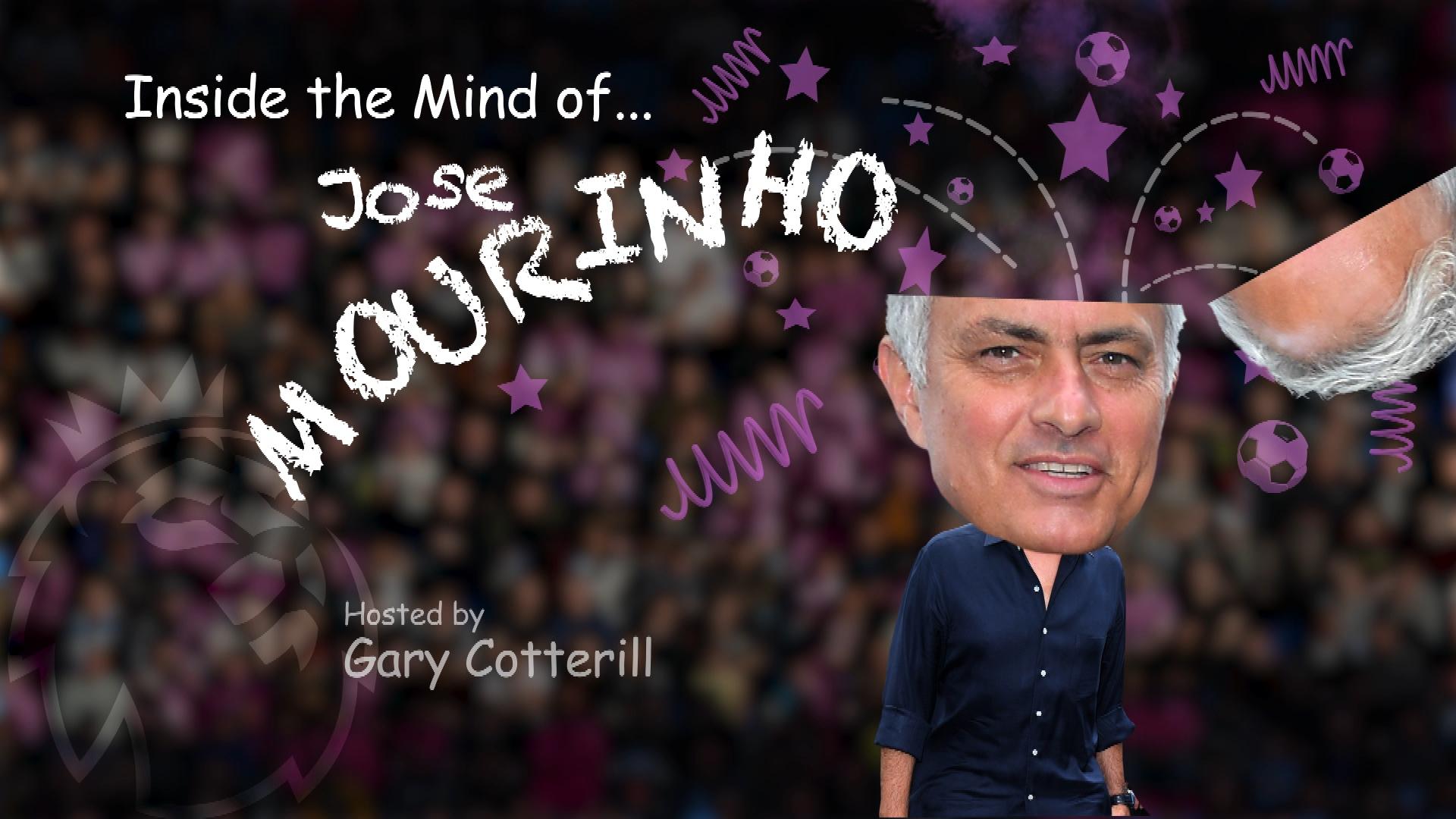 Inside the Mind of Jose Mourinho: On childhood, career beginnings,