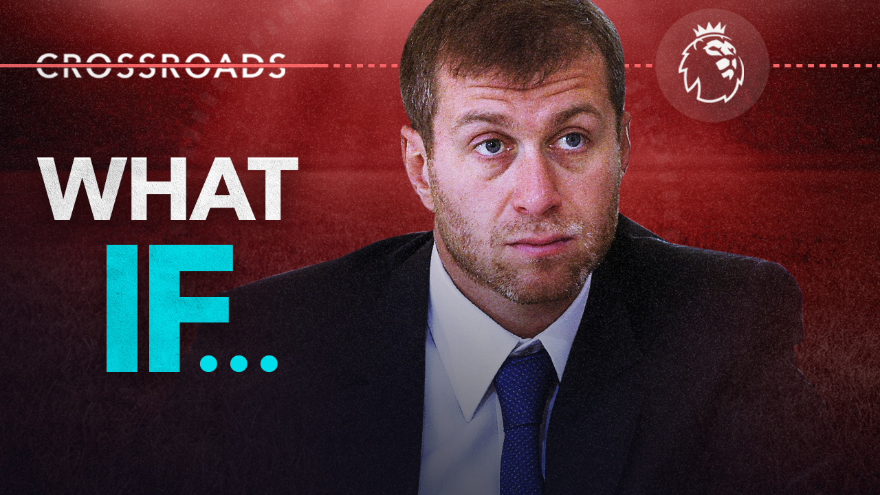 Crossroads: What if Roman Abramovich passed on the sale of Chelsea?