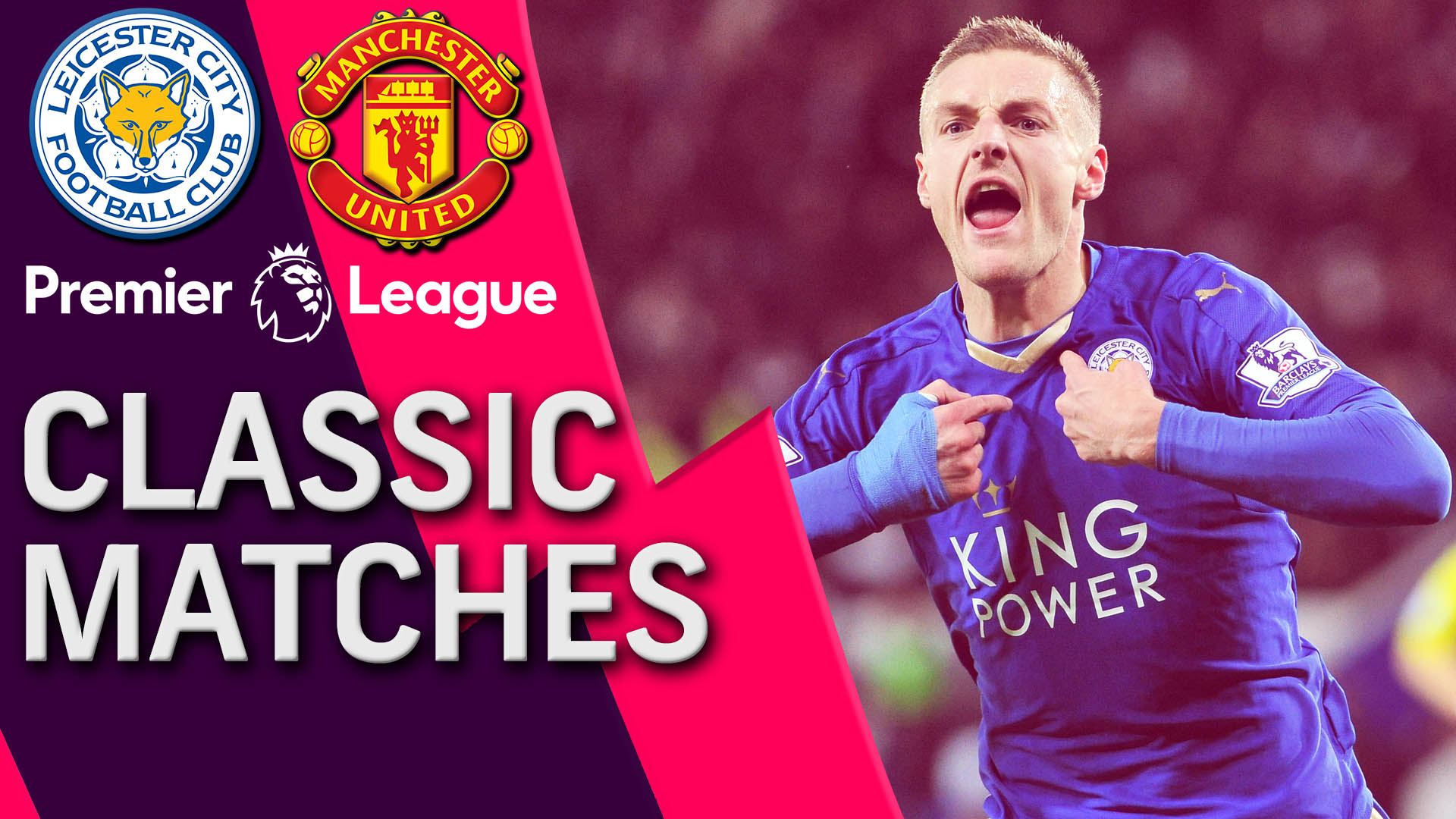 Premier League classic match: Leicester City v. Manchester United